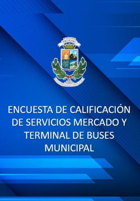 ENCUESTA DE CALIFICACIÓN DE SERVICIOS MERCADO Y TERMINAL DE BUSES MUNICIPAL